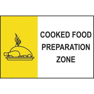 Cooked Food Preparation Zone Sign