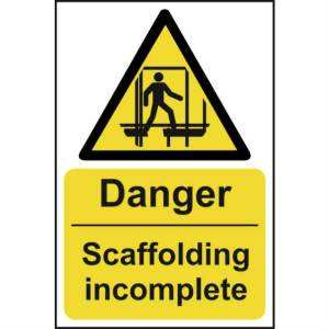Danger Scaffolding Incomplete - Self Adhesive Sign (200 x 300mm)