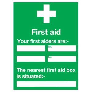 First Aid Your First Aiders Are... Sign - Rigid Poly 420mm x 297mm