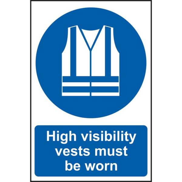 High Visibility Vests Must Be Worn Sign
