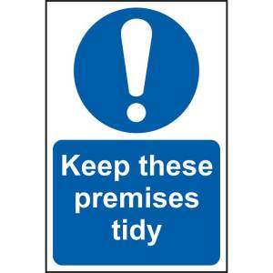 Keep These Premises Tidy Sign - SAV (200 x 300mm)