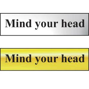 Mind Your Head Sign - Polished Gold
