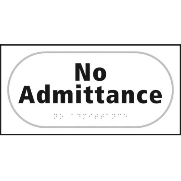 No Admittance Braille Sign