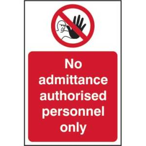 No admittance Authorised personnel only-Self Adhesive Sign 200 x 300mm