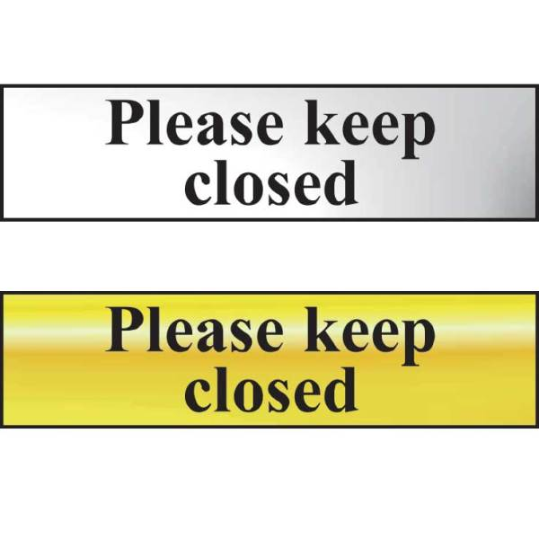 Please Keep Closed Sign - POL (200 x 50mm)