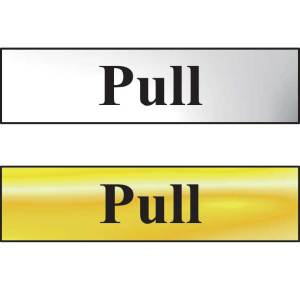 Pull Sign - Polished Chrome Effect (200 x 50mm)