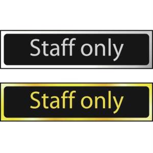 Staff Only - Sign Polished Chrome Effect (200 x 50mm)