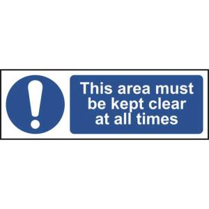 This area must be kept clear at all times - Sign - PVC (300 x 100mm)