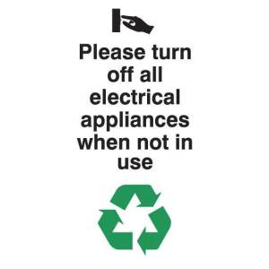 Turn Off Electrical Appliances When Not In Use Sign - Adhesive