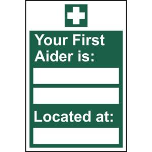 Your first aider is: ___ Located at: ___ -Self Adhesive Sign 200x300mm