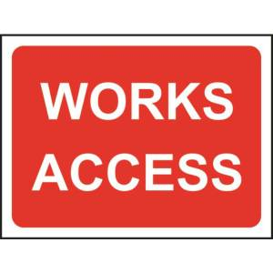 Zintec 1050 x 750mm Works Access Road Sign with Frame