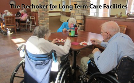 dechoker for long term care facilities and nusrsing homes