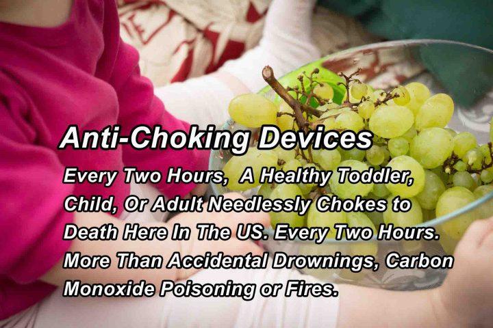 Anti-Choking Devices