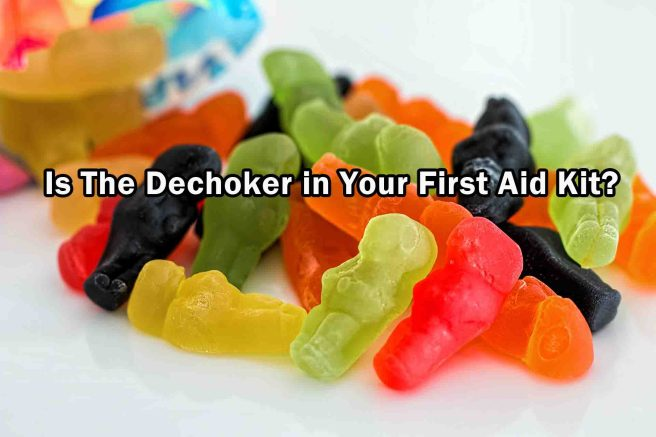 Is The Dechoker in Your First Aid Kit