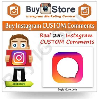 Buy Instagram CUSTOM Comments