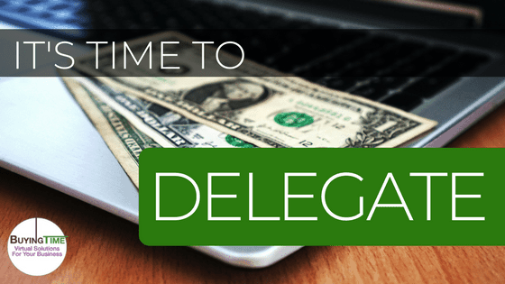 Delegating is a MUST to get more revenue from your business.