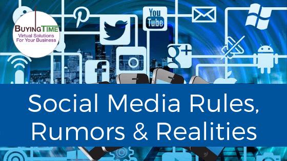 Social Media Rules, Rumors & Realities
