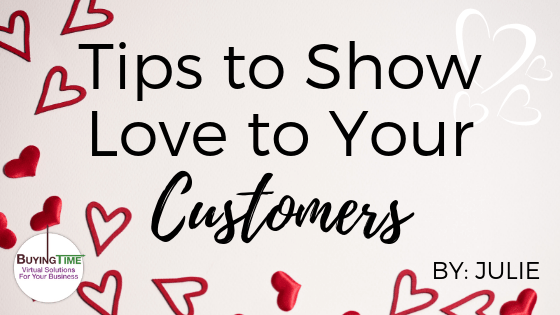 Tips to Show Love to Your Customers
