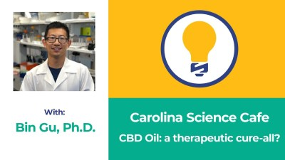 Carolina Science Cafe | CBD Oil: a therapeutic cure-all?