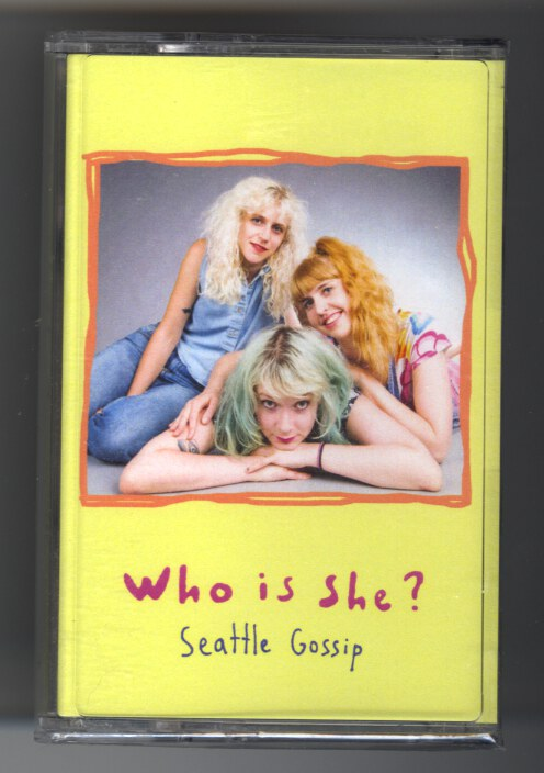 Who Is She? Seattle Gossip, Cassette