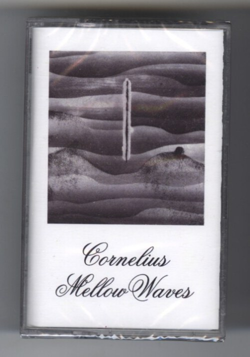 Cornelius - Mellow Waves - Cassette, Rostrum Records, 2019