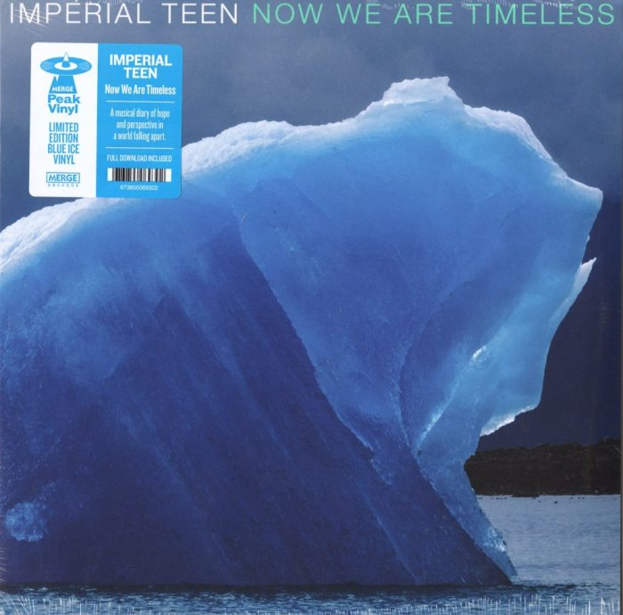 Imperial Teen - Now We Are Timeless - Limited Edition, Ice Blue Vinyl, LP, Merge Records, 2019