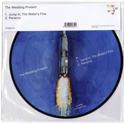 "The Wedding Present - Jump In The Water's Fine - Panama, 10"" Vinyl, Picture Disc, 2019"