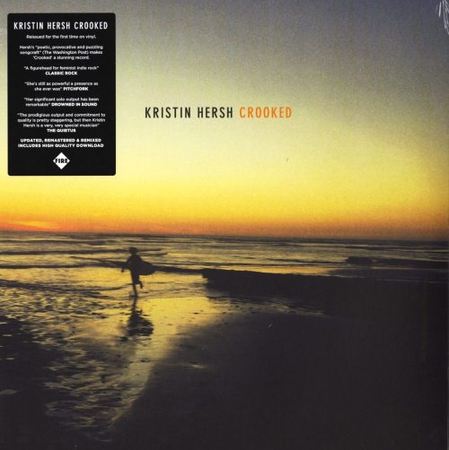 Kristen Hersh - Crooked - Vinyl, LP, Reissue, Remastered, Fire Records, 2019