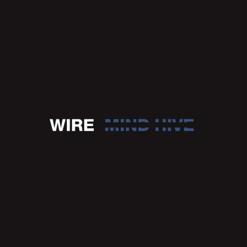 Wire - Mind Hive - Vinyl, LP, Pink Flag, 2020