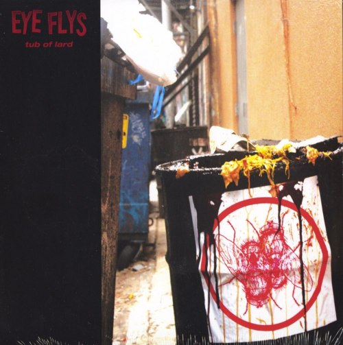 Eye Flys - Tub Of Lard - Limited Edition, Lard Colored Vinyl, Thrill Jocky, 2020