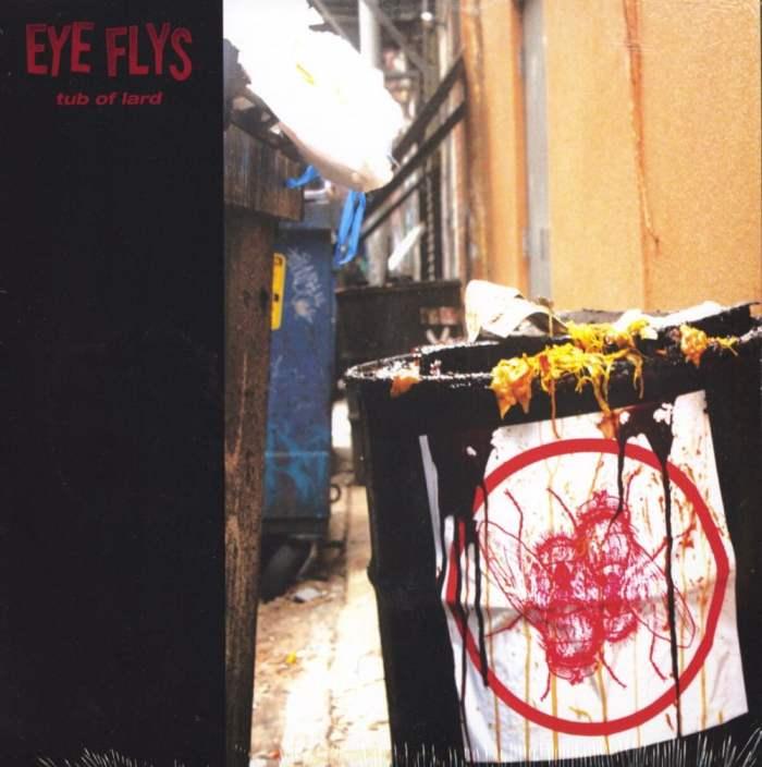 Eye Flys - Tub Of Lard - Limited Edition, Lard Colored Vinyl, Thrill Jocky, 2020