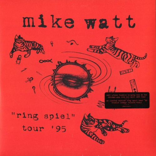 Mike Watt - Ring Spiel Tour 95 - Ltd Ed, Orange, Colored Vinyl, 2XLP, Grohl, Vedder, Sony, 2016