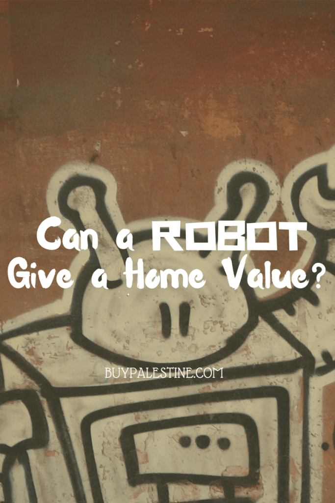 can a robot give a home value