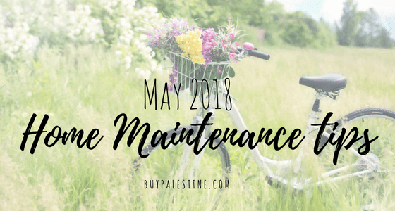 May 2018 Home Maintenance Tips