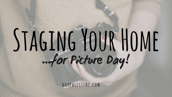 Staging Your Home...for Picture Day!