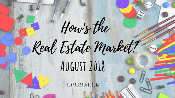 How's the Market? – August 2018 Real Estate Report
