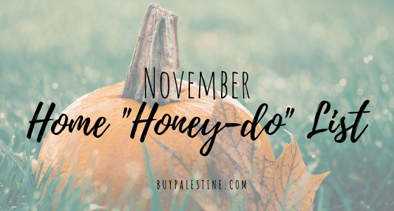"November 2018 ""Honey-Do"" List for your Home"