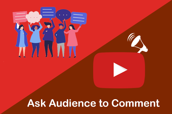 Ask Audience to Comment