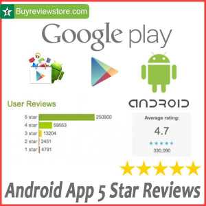 Buy Android App 5 Star Reviews