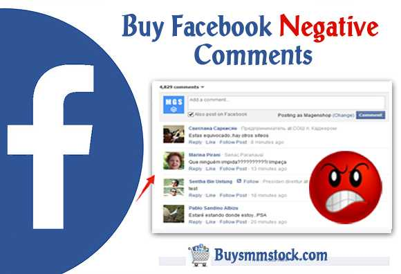 Buy Facebook Negative Comments