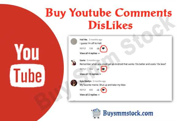 Buy Youtube Comments DisLikes