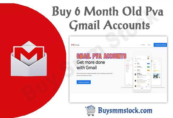 Buy 6 Month Old Pva Gmail Accounts