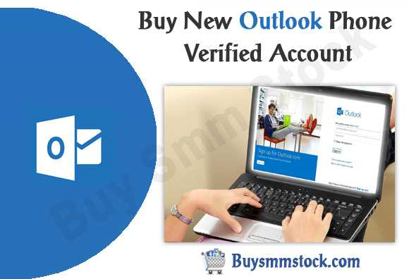 Buy New Outlook Phone Verified Account