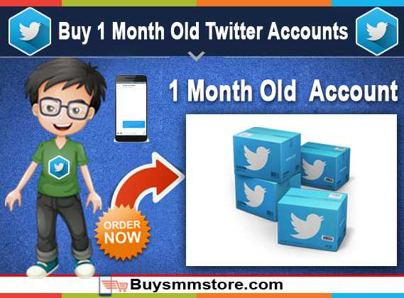 Buy 1 Month Old Twitter Accounts