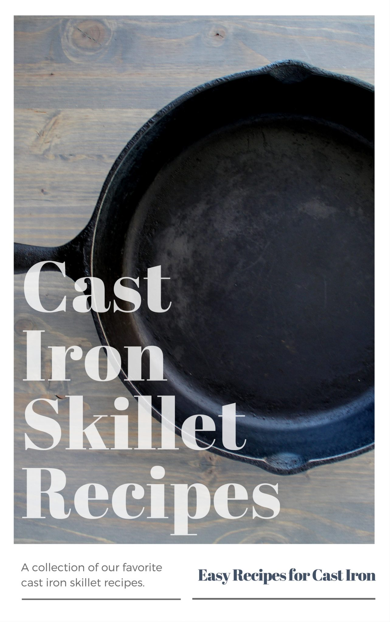 From hand me down recipes to our own creations, here are some of our favorite cast iron recipes.