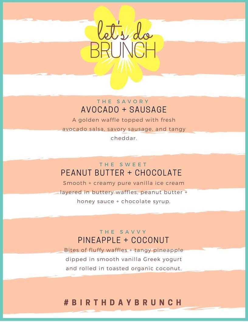 """""""Let's Do Lunch"""" Waffle Bar Birthday Brunch Menu"""