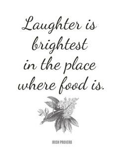 Food Quotes - Irish Proverb