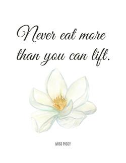 Food Quotes - Miss Piggy