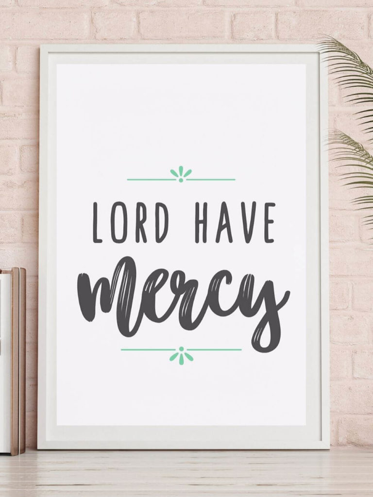 Lord Have Mercy printable framed art