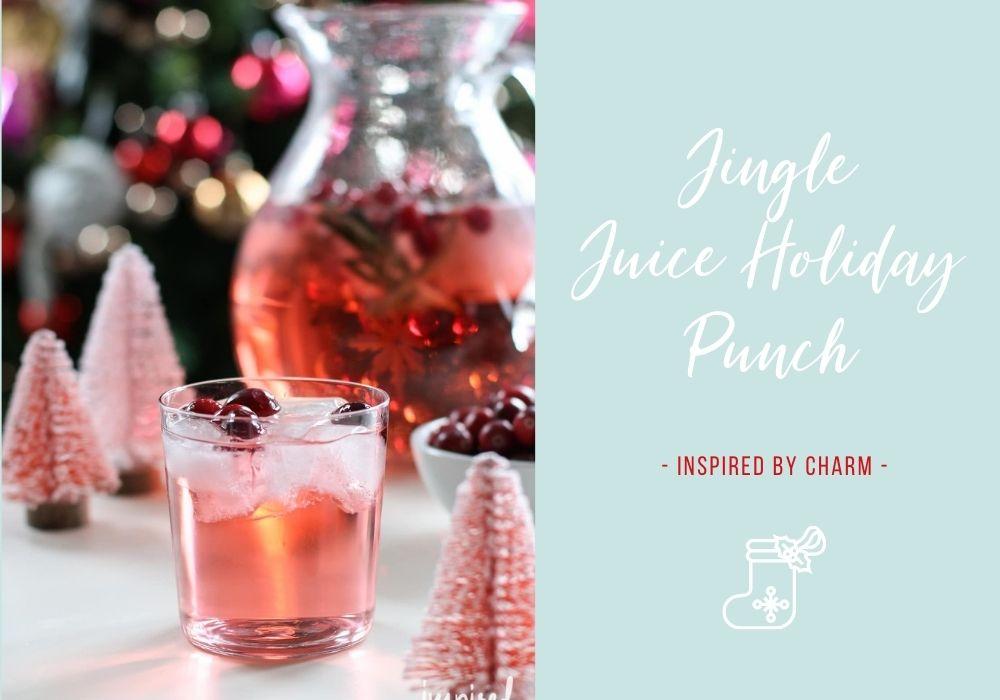 Jingle Juice Holiday Punch